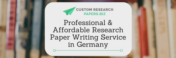 help writing a custom research paper germany